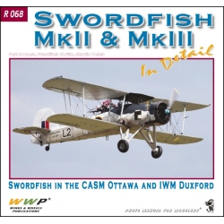 Swordfish Mk. II & Mk. III in detail