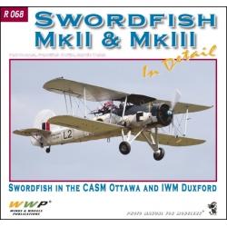 Swordfish Mk. II & Mk. III in detail