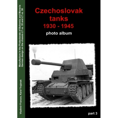 Czechoslovak Tanks 1930-1945 in Photography part 3