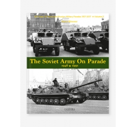 The Soviet Army On Parade 1946 -1991
