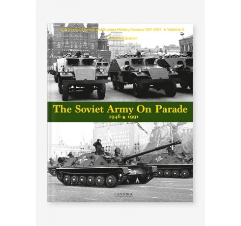 The Soviet Army On Parade 1946 -1991