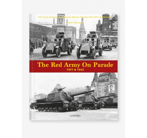 The Soviet Army on Parade 19417-1945