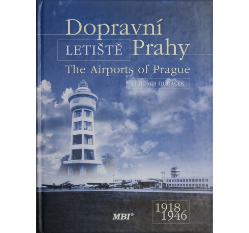 The Airports of Prague 1918-1946