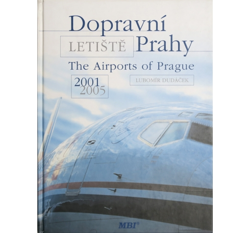 The Airports of Prague 2001 - 2005