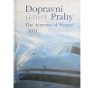 Dopravní letiště Prahy 2001 - 2005