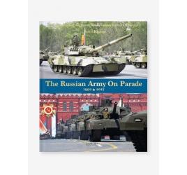 The Soviet Army On Parade 1992-2017